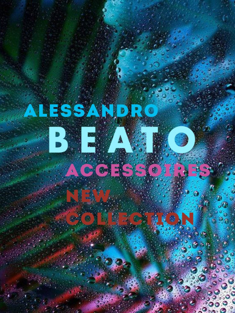 Alessandro Beato accessori NEW